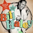 Bill Haley - Bill haley : rock around the clock et ses plus belles chansons (remastered)