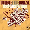 Double Face Brazil - Feel the rhythm