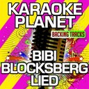 Karaoke Planet - Bibi blocksberg lied (karaoke version) (originally performed by bibi blocksberg)