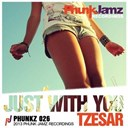 Tzesar - Just with you