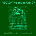 Jimmy Mc Cracklin / Magic Sam - Abc of the blues, vol. 27
