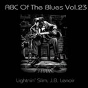 J.b. Lenoir / Lightnin' Slim - Abc of the blues, vol. 23