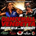 Mighty Ki La - Dancehall vendetta (feat. deva bratt)