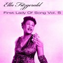 Ella Fitzgerald - Ella fitzgerald first lady of song, vol. 5