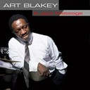 Art Blakey - Art blakey: a jazz message