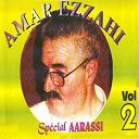 Amar Ezzahi - Spécial aarassi, vol. 2 (chaabi algérois)