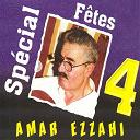 Amar Ezzahi - Spécial fêtes 4 (1h)