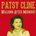 Patsy Cline - Walking after midnight