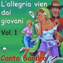 Sandra - L'allegria vien dai giovani, vol. 1