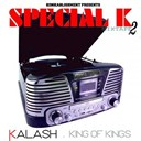 Kalash - King of kings (special k mixtape, vol. 2)