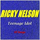 Ricky Nelson - Teenage idol