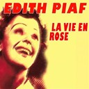 &Eacute;dith Piaf - La vie en rose (classics)