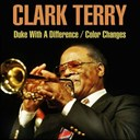 Terri Clark - Clark terry: duke with a difference/color changes