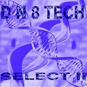 Dj M-Traxxx / Energy Flow / Lex Lara / Passionardor / Ron D 8 Lim / Utopias Dream - D n 8 tech select ii