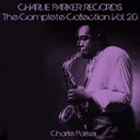 Charlie Parker - Charlie parker records: the complete collection, vol. 20