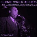 Charlie Parker - Charlie parker records: the complete collection, vol. 26