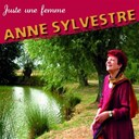 Anne Sylvestre - Juste une femme