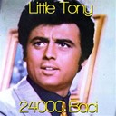 Little Tony - 24000 baci