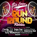 "Antoinette / Cécile / Gappy Ranx / Glamma Kid / Khago / Melloquence / Seani B / Tiana / Tok / Tony Matterhorn / Zagu Zarr - Big league presents run round riddim (produced by seani b ""the remix kid"")"