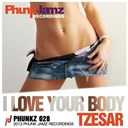 Tzesar - I love your body