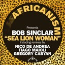Africanism / Bob Sinclar - Sea lion woman