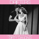 "The Drifters - Some kind of wonderful (original soudtrack theme from ""dirty dancing"")"