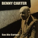 Benny Carter - Benny carter: sax ala carter!