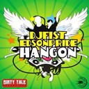Dj Fist / Edson Pride - Hang on
