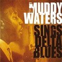 Muddy Waters - Muddy waters sings delta blues