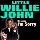 Little Willie John - Hits and i'm sorry
