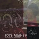 Chosen People - Love pains ep