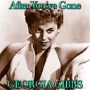 Georgia Gibbs - After you've gone