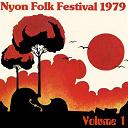 Christine Authier / Fairport Convention / Fiori / Graeme Allwright / La Bottine Souriante / Oisin / Rockin' Dopsie / Séguin / The Cajun Twisters / Woodstock Mountains Revue - Nyon folk festival 1979, vol. 1