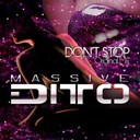 Massive Ditto - Dont stop