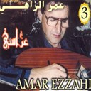 Amar Ezzahi - Arrassia, vol. 3