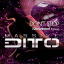 Massive Ditto - Dont stop (disfunktion remix)