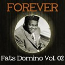 Fats Domino - Forever fats domino vol. 02