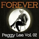 Peggy Lee - Forever peggy lee vol. 02