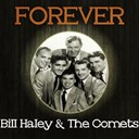 Bill Haley - Forever bill haley & the comets