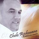 Cheb Redouane - Ki rahet alia hassite