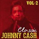 Johnny Cash - Classic johnny cash, vol. 2