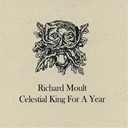 Richard Moult - Celestial king for a year