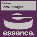 Subrosa - Some changes