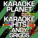 A-Type Player - Karaoke hits andy griggs (karaoke version)