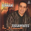 Khalid Bennani - Eissawiates (Chaâbi)
