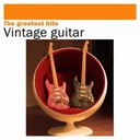 Bert Weedon / Carlos Santana / Chuck Berry / Duane Eddy / Jean-Pierre Danel / John Barry / Johnny / Marvin Hank / Pascal Danel / Santo / The Shadows / The Spotnicks / The Ventures - Vintage guitar