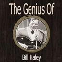 Bill Haley - The genius of bill haley