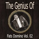 Fats Domino - The genius of fats domino vol 02