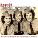 The Andrews Sisters - Best of the andrews sisters