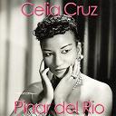 Celia Cruz - Pinar del rio
